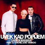 Dara Bubamara (Radojka Adzic) - Diskografija 34962033_Dara_Bubamara_2014-4_-_Uvek_Kad_Popijem